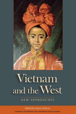 Vietnam and the West: New Approaches