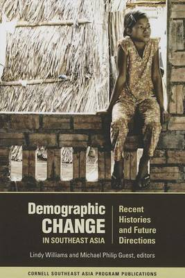 Demographic Change in Southeast Asia: Recent Histories and Future Directions