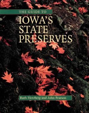 The Guide to Iowa's State Preserves: A Bur Oak Guide
