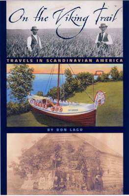 On the Viking Trail: Travels in Scandinavian America