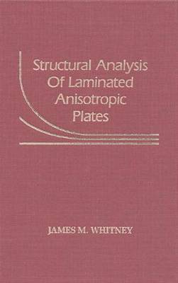Structural Analysis of Laminated Anisotropic Plates