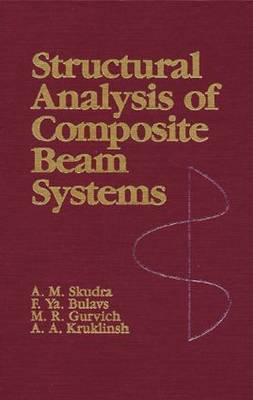 Structural Analysis of Composite Beam Systems