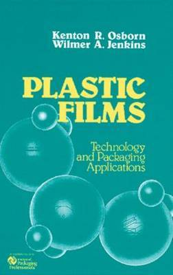 Plastic Films: Technology and Packaging Applications