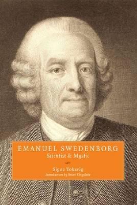 Emanuel Swedenborg: Scientist & Mystic