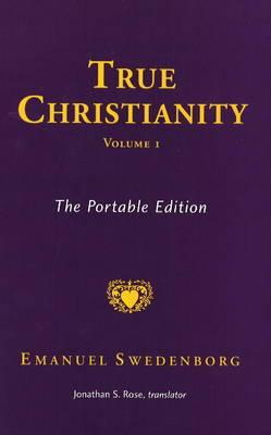True Christianity: v. 1