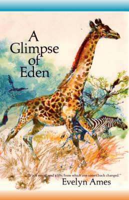 A Glimpse of Eden