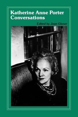 Conversations with Katherine Anne Porter