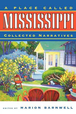 A Place Called Mississippi: Collected Narratives