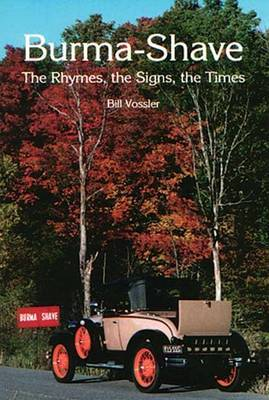 Burma Shave: The Rhymes, the Signs, the Times