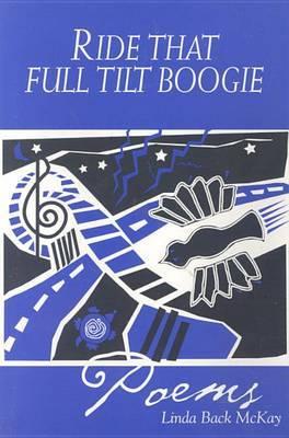 Ride That Full Tilt Boogie