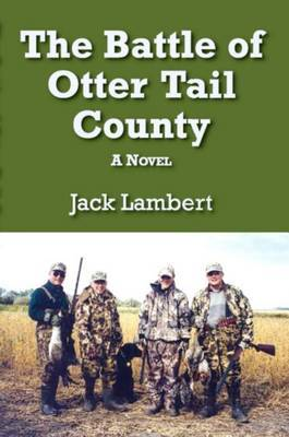 The Battle of Otter Tail County