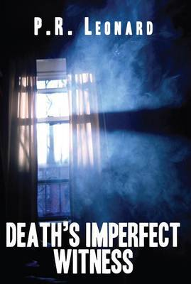 Death's Imperfect Witness