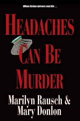 Headaches Can Be Murder