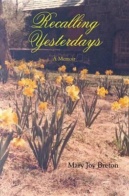 Recalling Yesterdays
