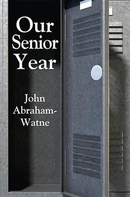 Our Senior Year