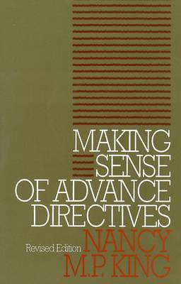 Making Sense of Advance Directives: revised edition