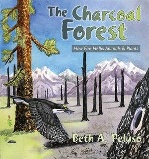 The Charcoal Forest: How Fire Helps Animals and Plants