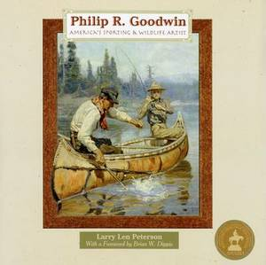 Philip R. Goodwin: America's Sporting & Wildlife Artist