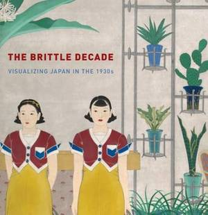 The Brittle Years - Visualizing Showa Japan in the 1930s