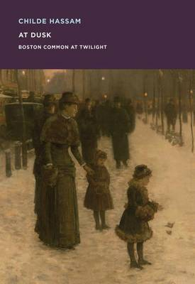 Childe Hassam: At Dusk: Boston Common at Twilight