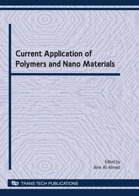 Current Application of Polymers and Nano Materials