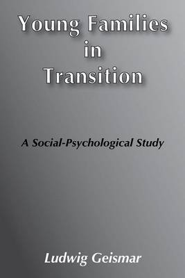 Young Families in Transition: A Social-Psychological Study