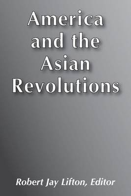 America and the Asian Revolutions