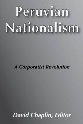 Peruvian Nationalism: A Corporatist Revolution