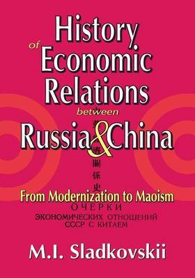 History of Economic Relations between Russia and China: From Modernization to Maoism