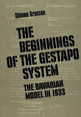 Beginnings of the Gestapo System