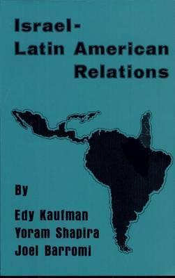 Israeli-Latin American Relations