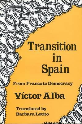 Transition in Spain: From Franco to Democracy