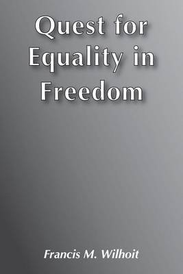 Quest for Equality in Freedom