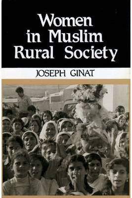Women in Muslim Rural Society: Status and Role in Family and Community