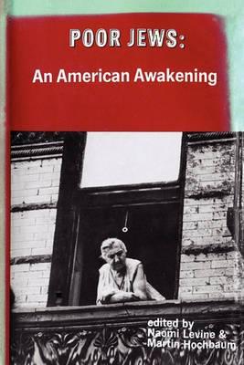 Poor Jews: An American Awakening