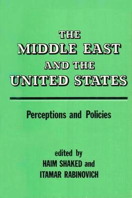 Middle East and the United States: Images, Perceptions and Policies