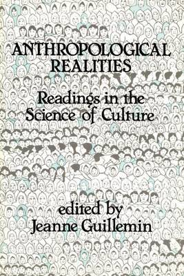 Anthropological Realities: Readings in the Science of Culture