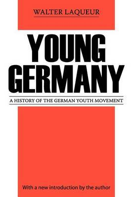 Young Germany: History of the German Youth Movement