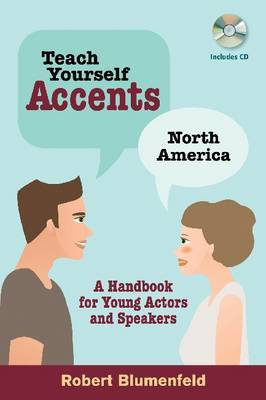 Teach Yourself Accents: A Handbook for Young Actors and Speakers