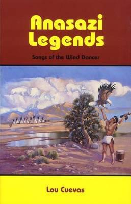 Anasazi Legends: Songs of the Wind Dancer