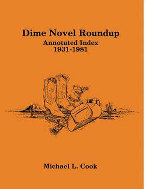 Dime Novel Roundup Annotated Index