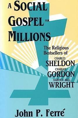 Social Gospel for Millions