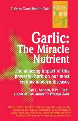 Garlic: The Miracle Nutrient