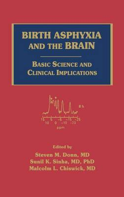 Birth Asphyxia and the Brain: Basic Science and Clinical Implications