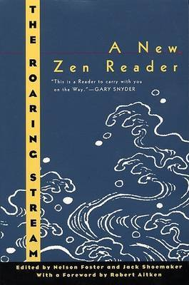 The Roaring Stream: A New Zen Reader