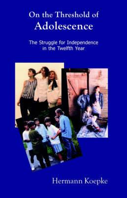 On the Threshold of Adolescence: The Struggle for Independence in the Twelfth Year