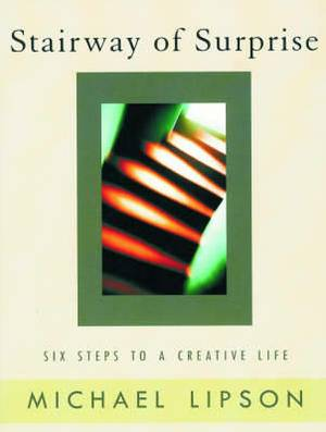 The Stairway of Surprise: Six Steps to a Creative Life