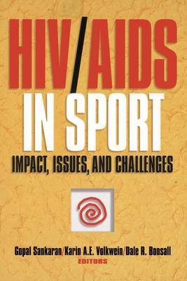 HIV/AIDS in Sport: Impact, Issues and Challenges