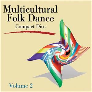 Multicultural Folk Dance CD Volume 2
