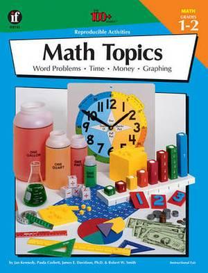 Math Topics, Grades 1 - 2